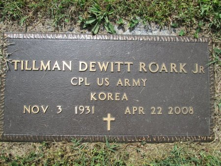 ROARK, JR. (VETERAN KOR), TILLMAN DEWITT - Rhea County, Tennessee | TILLMAN DEWITT ROARK, JR. (VETERAN KOR) - Tennessee Gravestone Photos