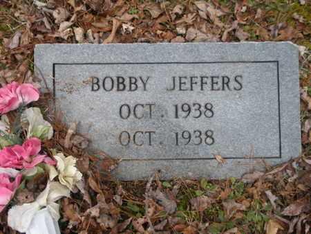 JEFFERS, BOBBY - Scott County, Tennessee | BOBBY JEFFERS - Tennessee Gravestone Photos