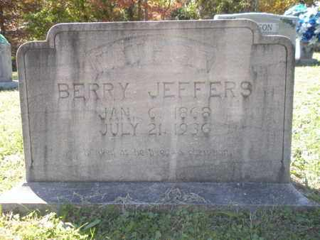 JEFFERS, BERRY - Scott County, Tennessee | BERRY JEFFERS - Tennessee Gravestone Photos