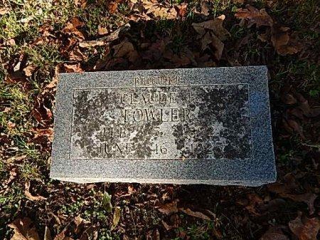 FOWLER, CLAUDE E - Shelby County, Tennessee   CLAUDE E FOWLER - Tennessee Gravestone Photos