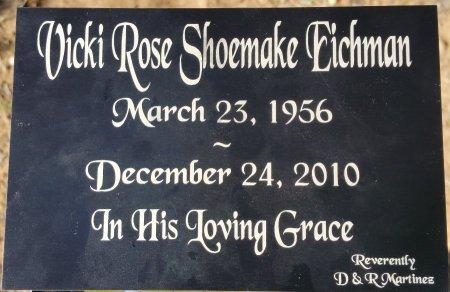 EICHMAN, VICKI ROSE - Atascosa County, Texas   VICKI ROSE EICHMAN - Texas Gravestone Photos