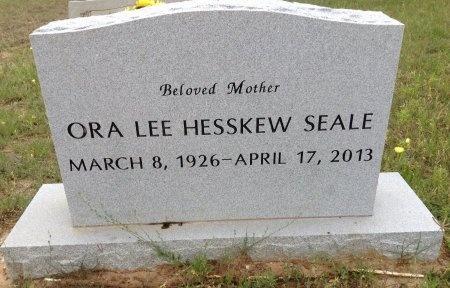 HESSKEW SEALE, ORA LEE - Atascosa County, Texas | ORA LEE HESSKEW SEALE - Texas Gravestone Photos