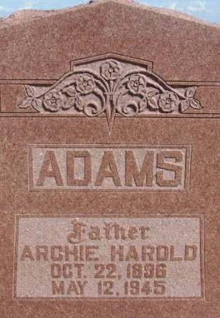 ADAMS, ARCHIE HAROLD - Baylor County, Texas | ARCHIE HAROLD ADAMS - Texas Gravestone Photos