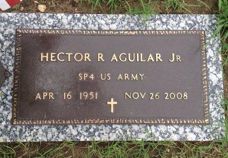 AGUILAR, JR (VETERAN), HECTOR R - Bexar County, Texas   HECTOR R AGUILAR, JR (VETERAN) - Texas Gravestone Photos
