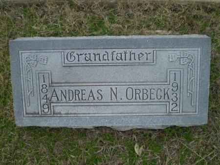 ORBECK, ANDREAS N. - Bosque County, Texas | ANDREAS N. ORBECK - Texas Gravestone Photos