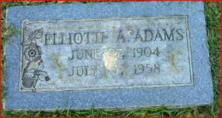 ADAMS, ELLIOTTE A - Bowie County, Texas | ELLIOTTE A ADAMS - Texas Gravestone Photos