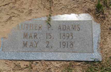 ADAMS, LUTHER O - Bowie County, Texas | LUTHER O ADAMS - Texas Gravestone Photos