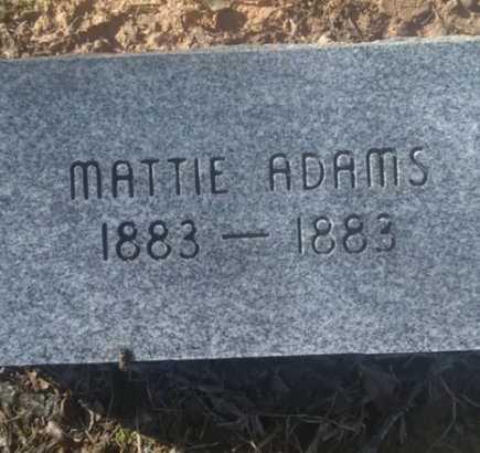 ADAMS, MATTIE - Bowie County, Texas | MATTIE ADAMS - Texas Gravestone Photos