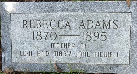 ADAMS, REBECCA - Bowie County, Texas | REBECCA ADAMS - Texas Gravestone Photos