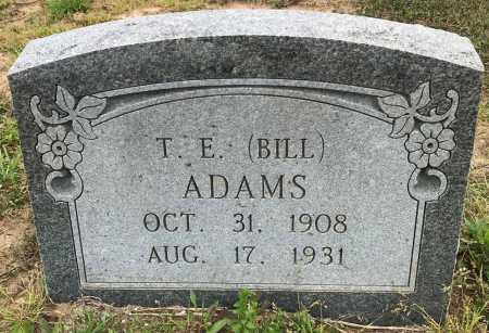 ADAMS, T E (BILL) - Bowie County, Texas | T E (BILL) ADAMS - Texas Gravestone Photos