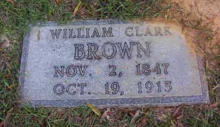 BROWN, WILLIAM CLARK - Bowie County, Texas | WILLIAM CLARK BROWN - Texas Gravestone Photos