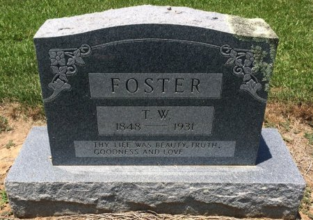 FOSTER, T W - Bowie County, Texas | T W FOSTER - Texas Gravestone Photos