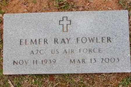 FOWLER (VETERAN), ELMER RAY  - Bowie County, Texas | ELMER RAY  FOWLER (VETERAN) - Texas Gravestone Photos