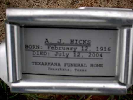 HICKS, A J   - Bowie County, Texas   A J   HICKS - Texas Gravestone Photos