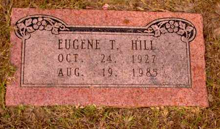 HILL, EUGENE T - Bowie County, Texas | EUGENE T HILL - Texas Gravestone Photos