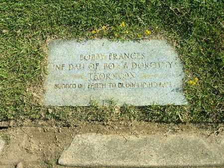 THORNTON, BOBBY FRANCES - Bowie County, Texas   BOBBY FRANCES THORNTON - Texas Gravestone Photos
