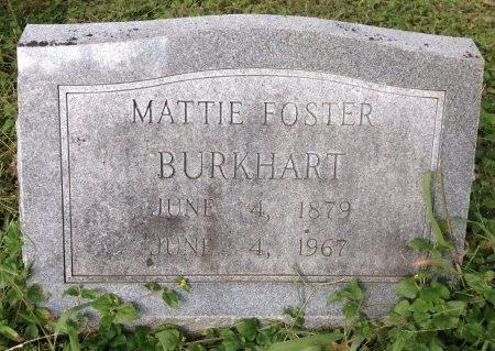 "FOSTER BURKHART, MARTHA JANE ""MATTIE"" - Brazos County, Texas | MARTHA JANE ""MATTIE"" FOSTER BURKHART - Texas Gravestone Photos"