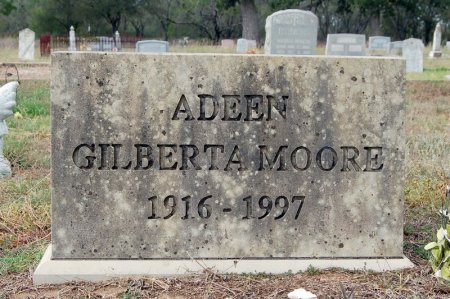 MOORE ADEEN, GILBERTA - Burnet County, Texas | GILBERTA MOORE ADEEN - Texas Gravestone Photos