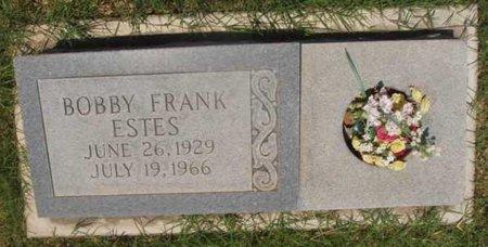ESTES, BOBBY FRANK - Callahan County, Texas   BOBBY FRANK ESTES - Texas Gravestone Photos