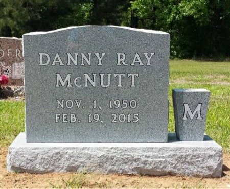 MCNUTT, DANNY RAY - Camp County, Texas | DANNY RAY MCNUTT - Texas Gravestone Photos