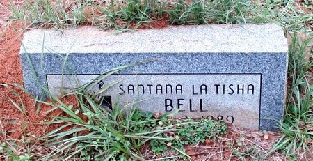 BELL, SANTANA LA'TISHA - Cass County, Texas | SANTANA LA'TISHA BELL - Texas Gravestone Photos