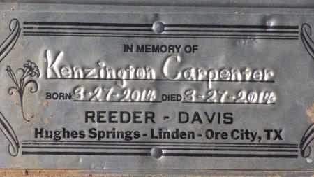 CARPENTER, KENZINGTON - Cass County, Texas | KENZINGTON CARPENTER - Texas Gravestone Photos