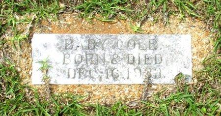 COLE, BABY  - Cass County, Texas | BABY  COLE - Texas Gravestone Photos