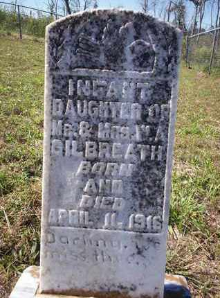 GILBREATH, INFANT DAUGHTER - Cass County, Texas | INFANT DAUGHTER GILBREATH - Texas Gravestone Photos