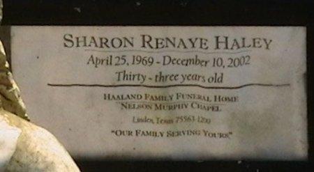HALEY, SHARON RENAYE - Cass County, Texas | SHARON RENAYE HALEY - Texas Gravestone Photos