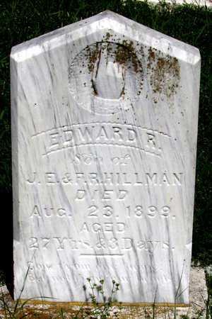 HILLMAN, EDWARD R. - Collin County, Texas | EDWARD R. HILLMAN - Texas Gravestone Photos