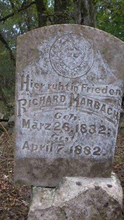 MARBACH, RICHARD - Comal County, Texas | RICHARD MARBACH - Texas Gravestone Photos