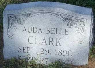CLARK, AUDA BELLE - Cooke County, Texas | AUDA BELLE CLARK - Texas Gravestone Photos