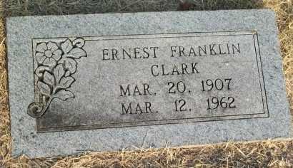 CLARK, ERNEST FRANKLIN - Cooke County, Texas | ERNEST FRANKLIN CLARK - Texas Gravestone Photos