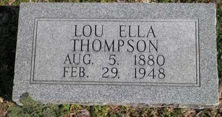 THOMPSON, LOU ELLA - Cooke County, Texas | LOU ELLA THOMPSON - Texas Gravestone Photos