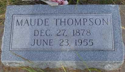 THOMPSON, MAUDE WILLIE - Cooke County, Texas | MAUDE WILLIE THOMPSON - Texas Gravestone Photos