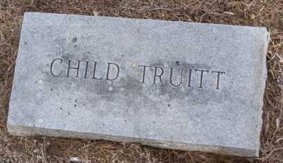 TRUITT, CHILD - Cooke County, Texas   CHILD TRUITT - Texas Gravestone Photos