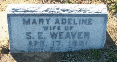 WEAVER, MARY ADELINE - Cooke County, Texas | MARY ADELINE WEAVER - Texas Gravestone Photos