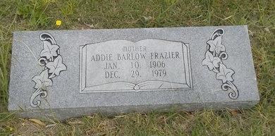 BARLOW FRAZIER, ADDIE - Dallas County, Texas | ADDIE BARLOW FRAZIER - Texas Gravestone Photos