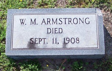 ARMSTRONG, W. M. - DeWitt County, Texas | W. M. ARMSTRONG - Texas Gravestone Photos