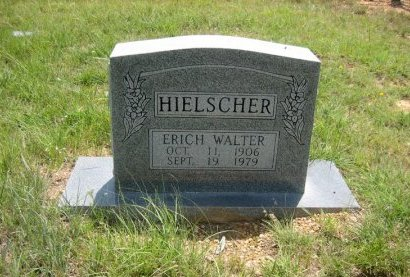 HIELSCHER, ERICH WALTER - Eastland County, Texas   ERICH WALTER HIELSCHER - Texas Gravestone Photos