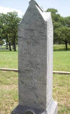 BRYAN HICKEY, MAY - Erath County, Texas | MAY BRYAN HICKEY - Texas Gravestone Photos
