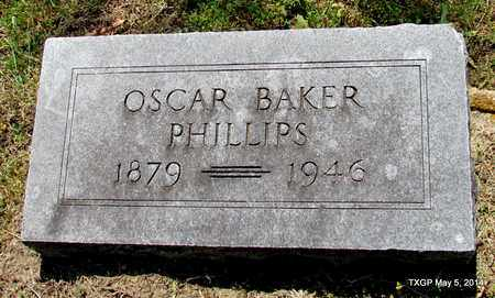 PHILLIPS, OSCAR BAKER - Fannin County, Texas   OSCAR BAKER PHILLIPS - Texas Gravestone Photos