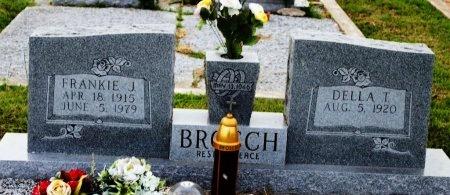 BROSCH, DELLA T. - Fayette County, Texas   DELLA T. BROSCH - Texas Gravestone Photos