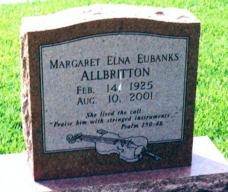 EUBANKS ALLBRITTON, MARGARET ELNA - Galveston County, Texas | MARGARET ELNA EUBANKS ALLBRITTON - Texas Gravestone Photos