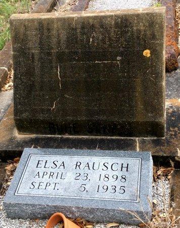 RAUSCH, ELSA - Gillespie County, Texas | ELSA RAUSCH - Texas Gravestone Photos