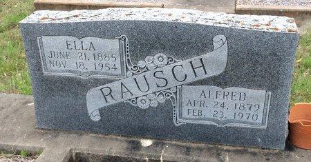 RAUSCH, ELLA - Gillespie County, Texas | ELLA RAUSCH - Texas Gravestone Photos
