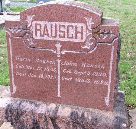 RAUSCH, MARIA - Gillespie County, Texas | MARIA RAUSCH - Texas Gravestone Photos