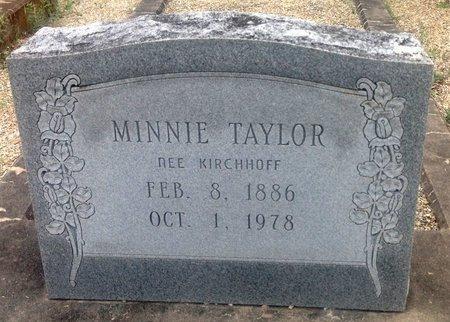 KIRCHHOFF TAYLOR, MINNIE - Gillespie County, Texas | MINNIE KIRCHHOFF TAYLOR - Texas Gravestone Photos