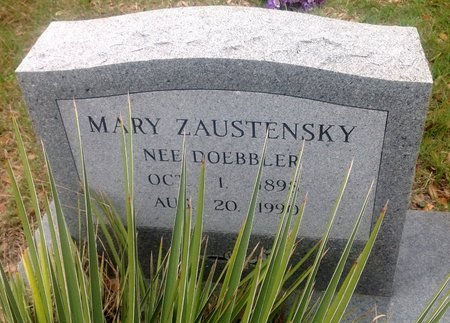 DOEBBLER ZAUSTENSKY, MARY - Gillespie County, Texas | MARY DOEBBLER ZAUSTENSKY - Texas Gravestone Photos