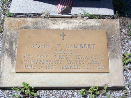 LAMBERT (VETERAN CSA), JOHN T. - Gonzales County, Texas | JOHN T. LAMBERT (VETERAN CSA) - Texas Gravestone Photos
